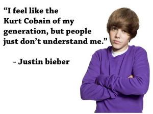 feel like I'm the Kurt Cobain of my generation