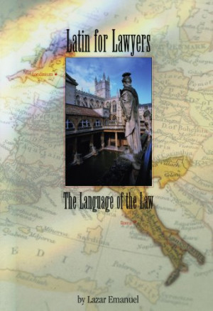 Latin for Lawyers: The Language of the Law (Latin Edition)
