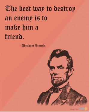 abraham lincoln, enemy, famous quotes, friend, friendship