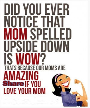 Share You Love Your Mom