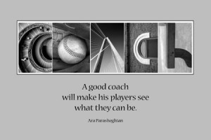 COACH with quote, pictured here with baseball