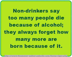 Funny Signs / Quotes About Alcohol and Drinking