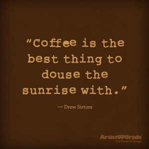 Coffee-Quote-Coffee Is The Best...