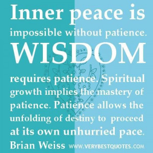 Picture inner peace quotes wisdom and patience quotes