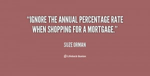 """Ignore the annual percentage rate when shopping for a mortgage."""""""