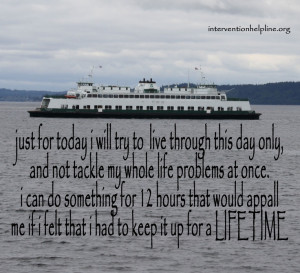 just for today... #recovery #sobriety #interventionhelpline.org