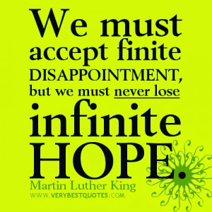 HOPE-quotes-Martin-Luther-King-QUOTES-We-must-accept-finite ...