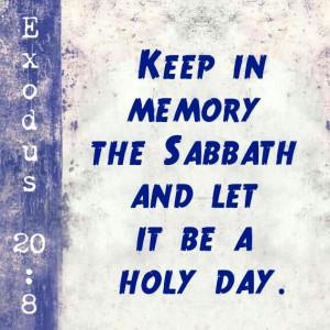 Exodus 20:8 Scripture Quote