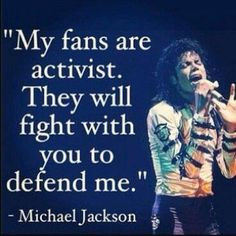 Michael on his fans-very true :) More