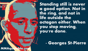 click for more georges st pierre quotes