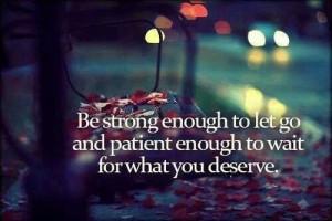 Strength & patience