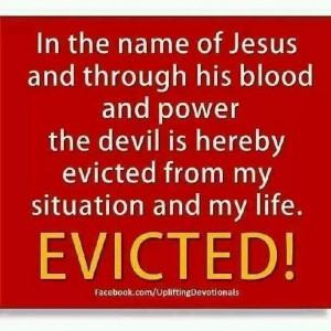 in the name of jesus christ i bind amp rebuke you devil now get the ...