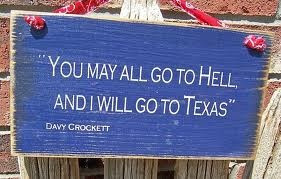 davy crockett quote He said this when he was trying to get volunteers ...