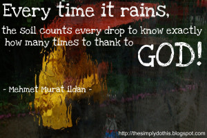 ... to know exactly how many times to thank to God! - Mehmet Murat Ildan