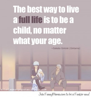 Awesome Gintama Quote!!!!!