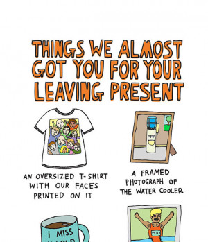 Coworker Leaving You for a leaving present