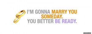 marry you someday quotes facebook cover