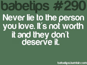 Never Lie The Person You...