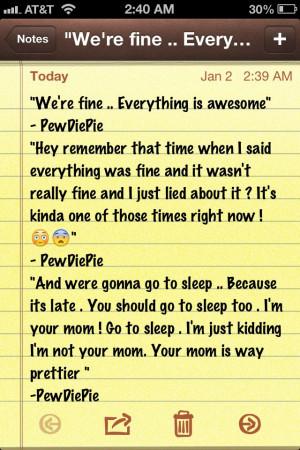 Pewdiepie Quotes Of pewdiepie's quotes that