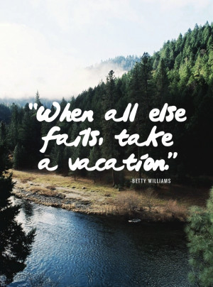 Family Vacation Quotes and Sayings