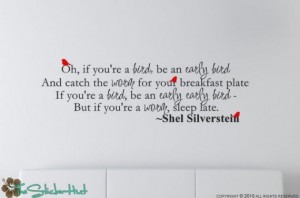 Oh if youre a bird Shel Silverstein Famous Quote Saying Vinyl Wall Art ...