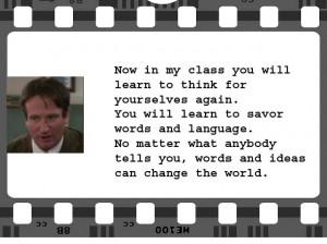Dead Poets Society | Keating (Robin Williams) | Screenplay: Tom ...