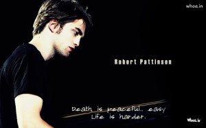 ... Download Hd Wallpapers of Robert,Robert Pattinson Wallpaper With Quote