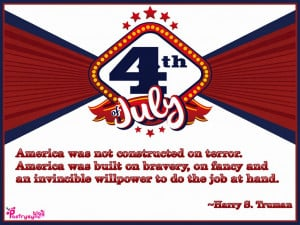 America was not constructed on terror. America was built on bravery ...