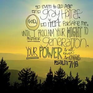 Bible Passage: Psalm 71