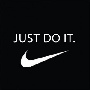 Tag Lines: Just Do it!