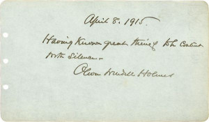 0388: OLIVER WENDELL HOLMES JR HANDWRITTEN SIGNED QUOTE