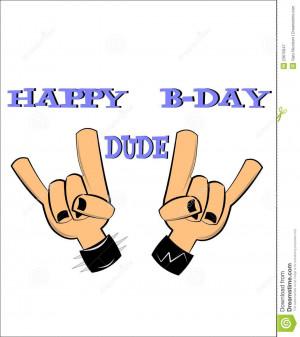 Happy Bday Dude Royalty Free Stock Photography - Image: 23675947