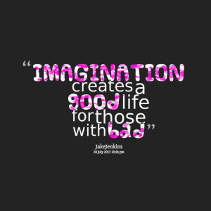 Quotes About Imagination Quotes picture: imagination