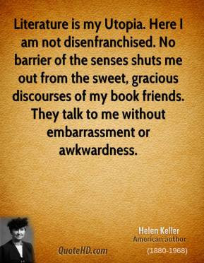 ... my book friends. They talk to me without embarrassment or awkwardness