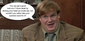 ... Quotes, Funny Movie, Butcher Quotes, Tommy Boys, Boys Sales, Tommy Boy