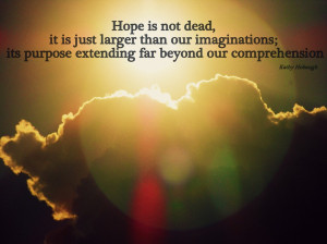 Hopeful Quotes About Life Lesson: Hope Quote About Happiness And ...