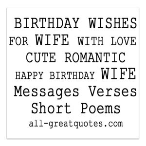 BIRTHDAY WISHES FOR WIFE WITH LOVE CUTE ROMANTIC Messages Verses Short ...