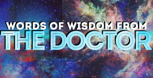 Doctor Who Quotes Inspirational Best 'doctor who' quotes: