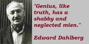 Edward dahlberg famous quotes 3
