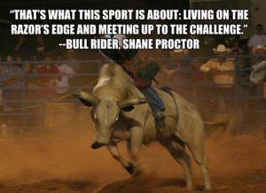 Bull Riding Quotes Tumblr bull riding quotes