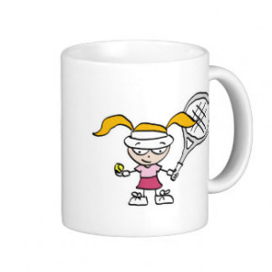 Cute Tennis Sayings Gifts - Shirts, Posters, Art, & more Gift Ideas
