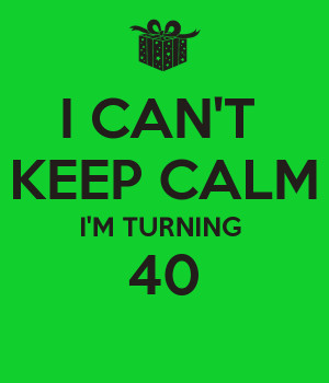 ... funny pictures about turning 40 turning 40 birthday cards turning 40