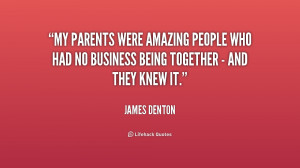 My parents were amazing people who had no business being together ...