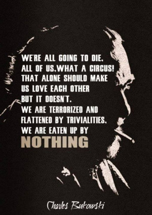bukowski #quote #saying #love #die