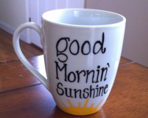Good Mornin Sunshine Coffee Mug