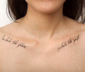 Inhale the future - exhale the past. (temporary tattoo)