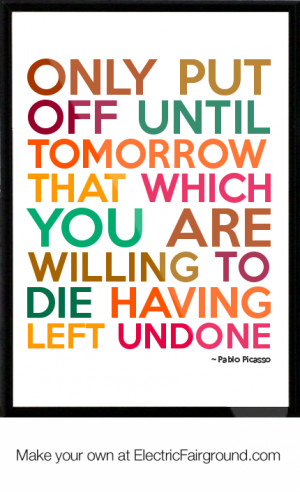 Pablo Picasso Framed Quote Picture #37772