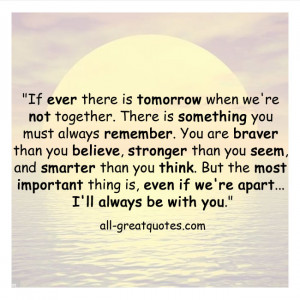 ... -there-is-tomorrow-when-were-not-together-Believe-strength-quote.jpg