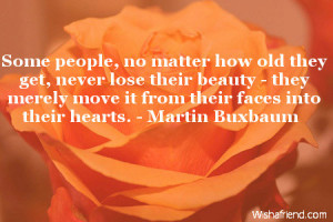 Some people, no matter how old they get, never lose their beauty ...