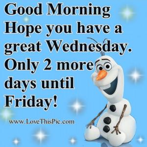 Olaf Good Morning Wednesday